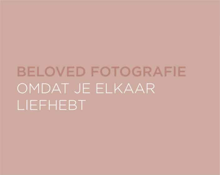 Beloved Fotografie door Anneke Troost